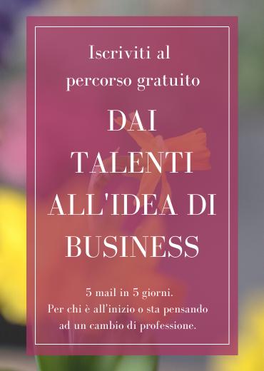 Percorso gratuito dai talenti all'idea di business - Flowerista