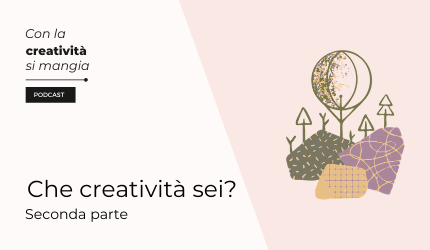 Cover Puntate Podcast seconda puntata creatività